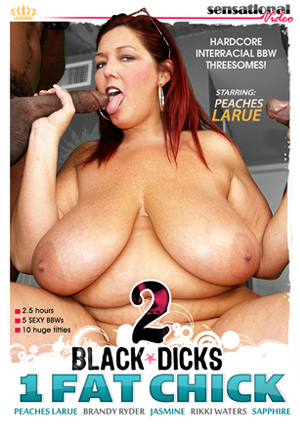 2 Black Dicks 1 Fat Chick