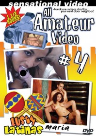 All Amateur Video #4 : Lusty Latinas